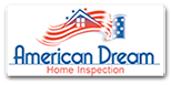 About American Dream Home Inspection in Orange County CA